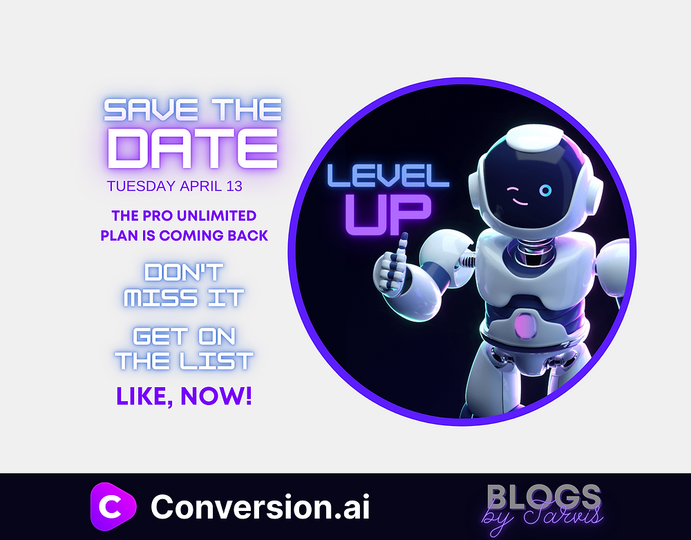 Level Up With Pro Unlimited from Conversion.ai