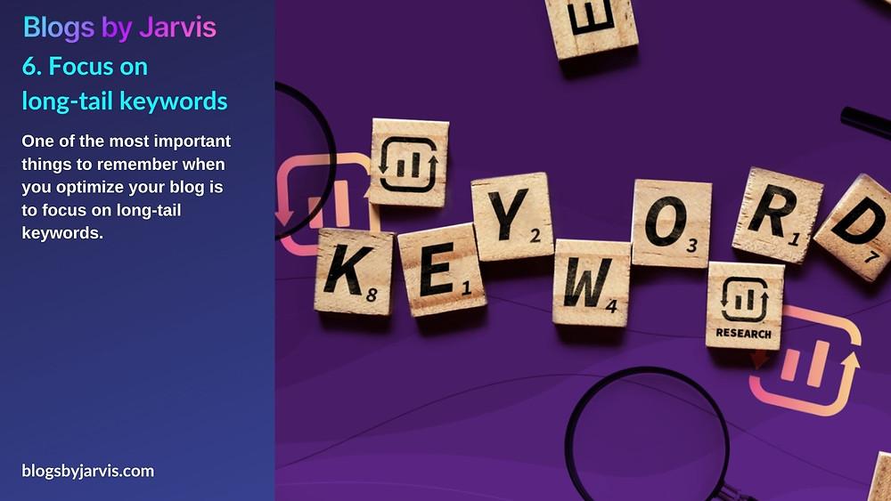 Focus on long-tail keywords