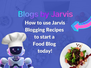 How to use Jarvis Blogging Recipes to Start a Food Blog today!