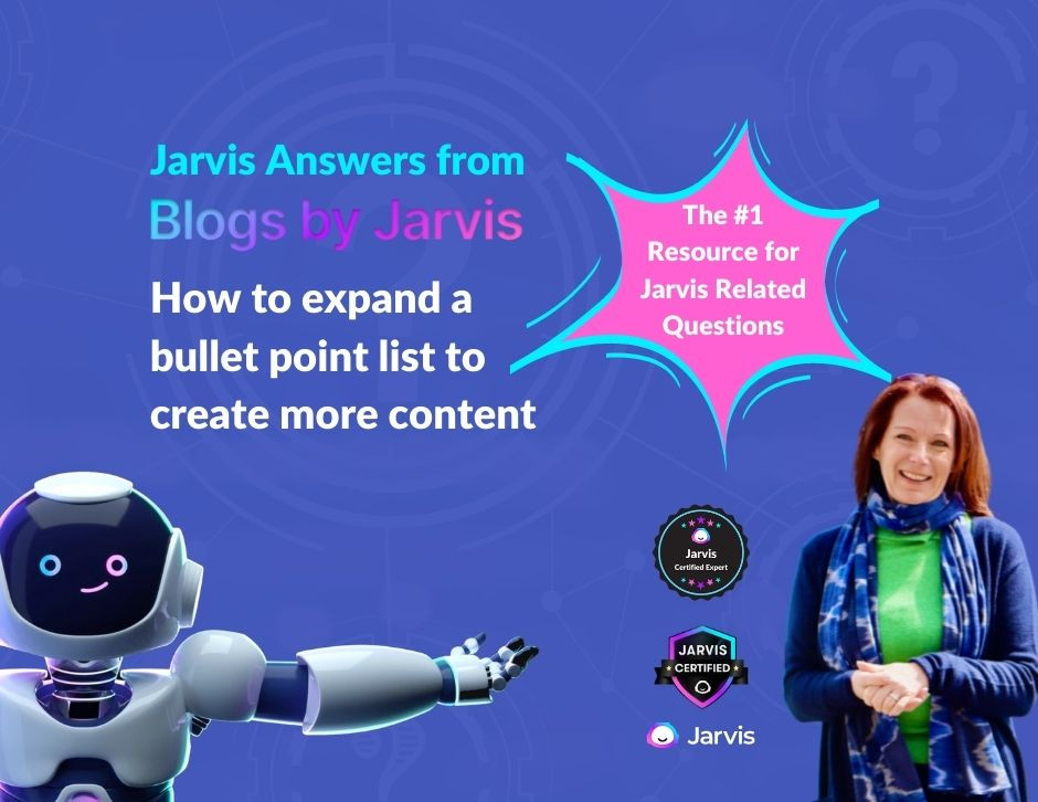 Jarvis Answers: How to Expand a Bullet Point List to Create More Content