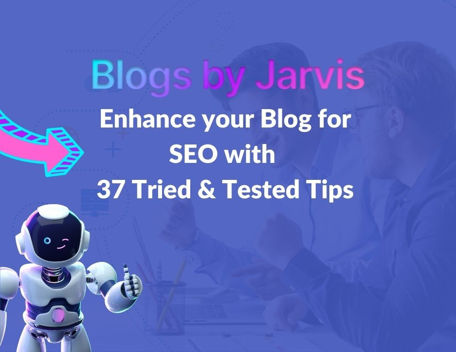 Enhance your Blog for SEO - Blogs by Jarvis