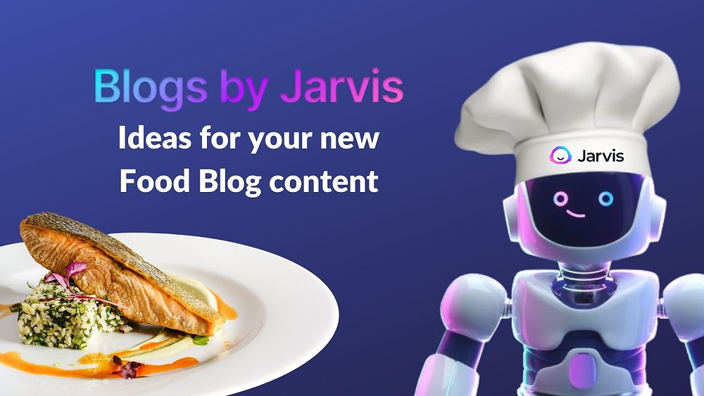 Content ideas for your food blog - Blogs by Jarvis