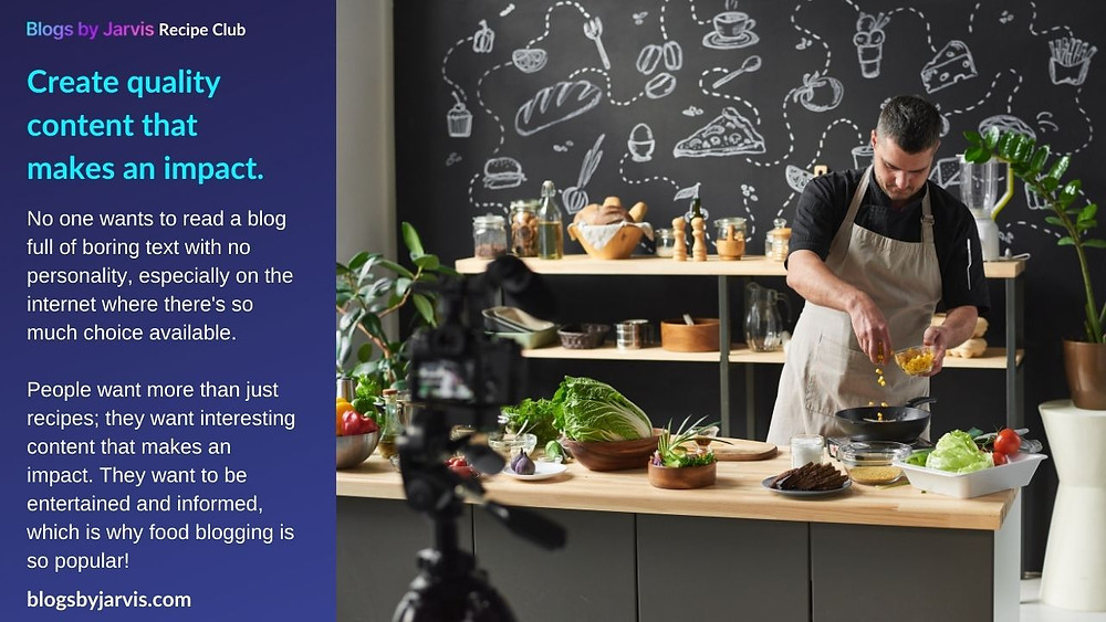 Create quality content for your food blog - Blogs by Jarvis