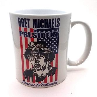 Bret Michaels for President