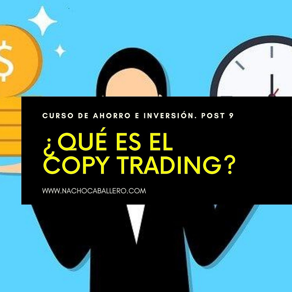 Aprende a invertir como un experto sin serlo. Aprende copy trading