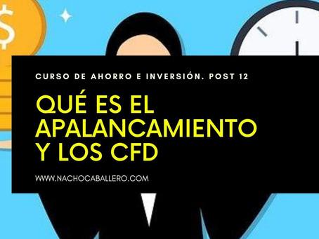 CURSO GRATIS DE AHORRO E INVERSIÓN 12. Conoce cómo funciona el apalancamiento y los CFD