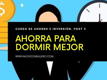 CURSO GRATIS DE AHORRO E INVERSIÓN 3: Aprende a ahorrar para dormir mejor. Inversión con eToro.