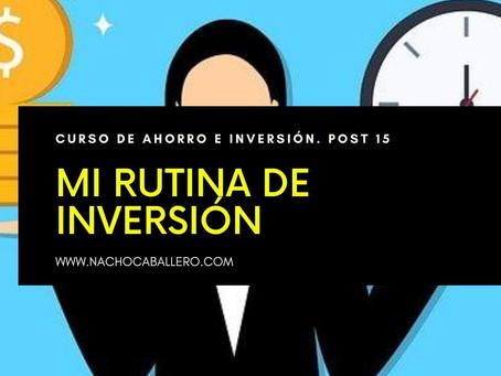 CURSO GRATIS DE AHORRO E INVERSIÓN 15. Mi rutina de inversión con eToro