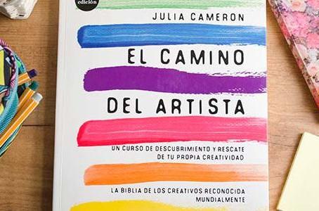 Mi experiencia leyendo El Camino del Artista, de Julia Cameron