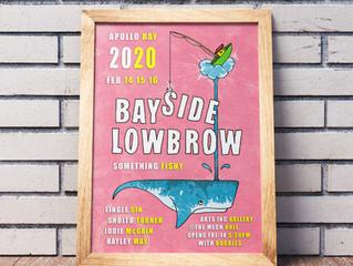 Bayside Lowbrow