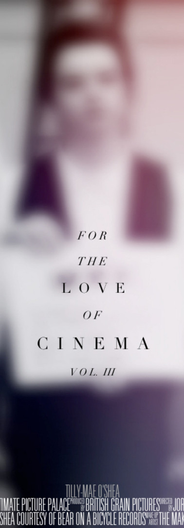 For The Love of Cinema Vol III