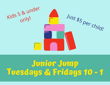 Junior Jump Tuesdays & Fridays 10 - 1.pn