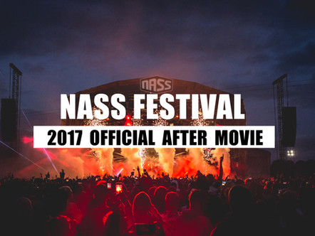 NASS. FESTIVAL 2017 | OFFICAL AFTER MOVIE