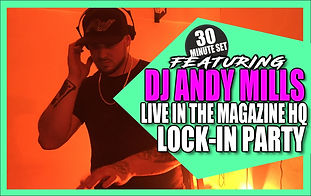 DJ ANDY MILLS & BAD ANJU   PAPERCHASERS INK MAGAZINE   LOCK-IN PARTY
