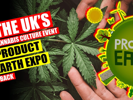 PRODUCT EARTH EXPO - CANNABIS EVENT IS BACK FOR 2020