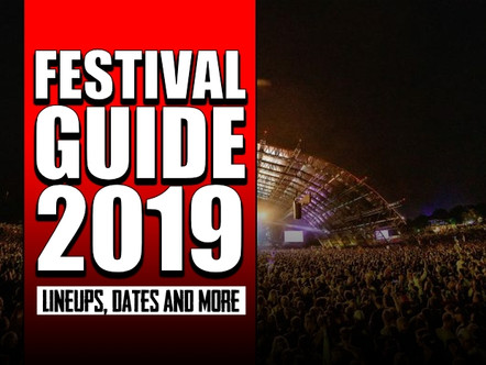 UK MUSIC FESTIVAL GUIDE 2019