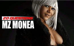 20 QUESTIONS WITH MZ MONEA