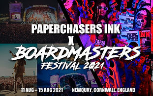 FIND PAPERCHASERS INK AT BOARDMASTERS FESTIVAL 2021