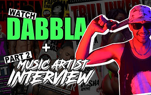 WATCH : DABBLA | INTERVIEW | WHEN I STARTED RAPPING