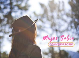 """Conversatorio de mujeres - """"Mujer Sabia"""" Ingreso Libre."""