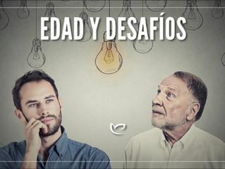 EDAD Y DESAFÍOS