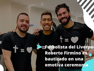 Futbolista del Liverpool, Roberto Firmino,  es bautizado en una emotiva ceremonia