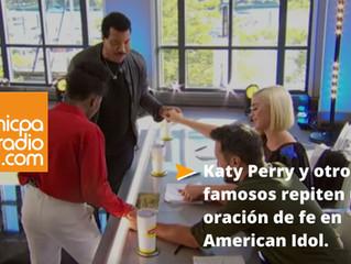 Katy Perry y otros famosos repiten una oración de fe en «American Idol»