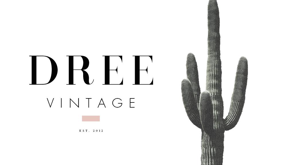 Dree Vintage