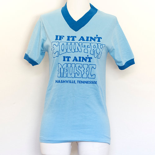 IF IT AINT COUNTRY IT AINT MUSIC TSHIRT