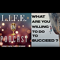 LOPC Ep. 47 - What Are You Willing To Do