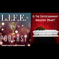 LOPC ep. 84 - Is The Entertainment Indus