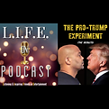 LOPC Ep. 45 - Pro-Trump Experiment (the