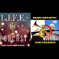 LOPC ep. 88 - Gun Violence and the Music Industry (square).PNG