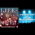 LIFE 59 - The Lost Art of Artist Develop