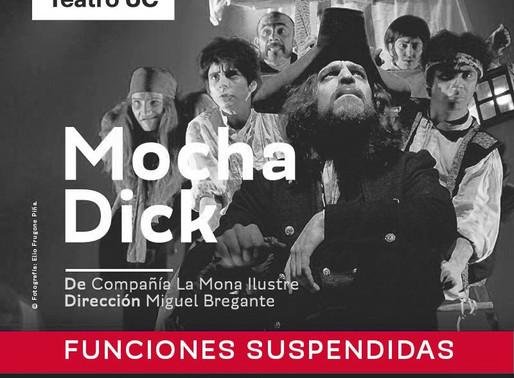 """""""Mocha Dick"""" suspende sus funciones de marzo en Teatro UC"""