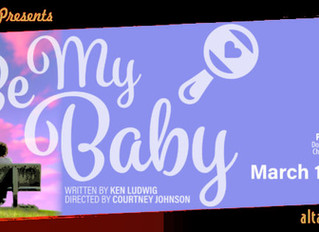 Be My Baby - Opens March 10