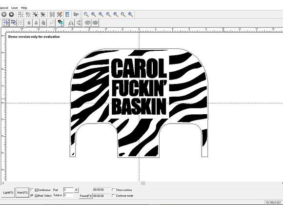Carol Baskin Black plate Ez Cad File