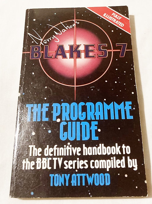 Terry Nation's Blakes 7 The Programme Guide