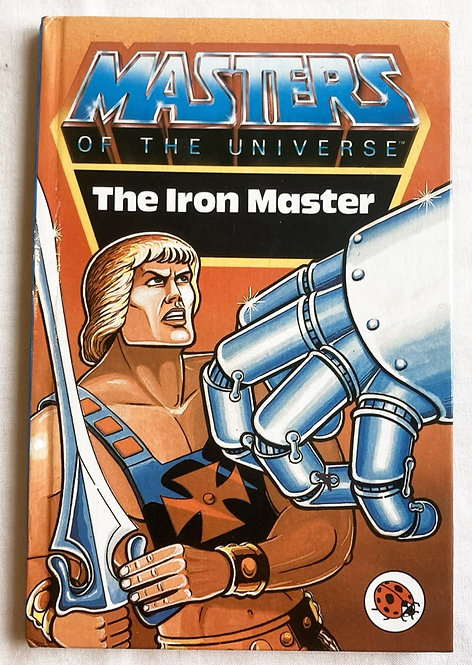 He-Man And The Masters Of The Universe The Iron Master Story Book