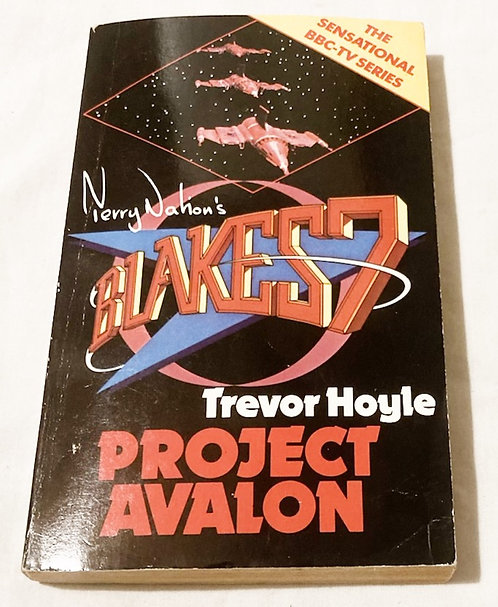 Terry Nation's Blakes 7 Project Avalon