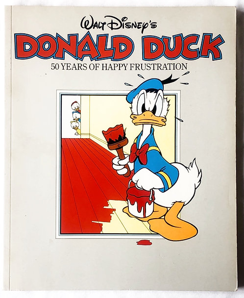 Walt Disney Donald Duck 50 Years Of Happy Frustration 1985