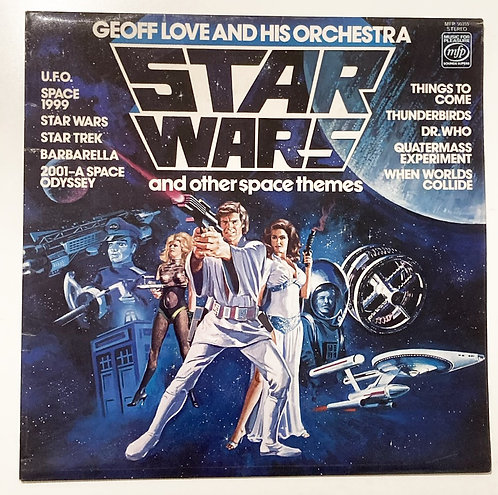 Geoff Love and His Orchestra Star Wars And Other Space Themes MFP 1978