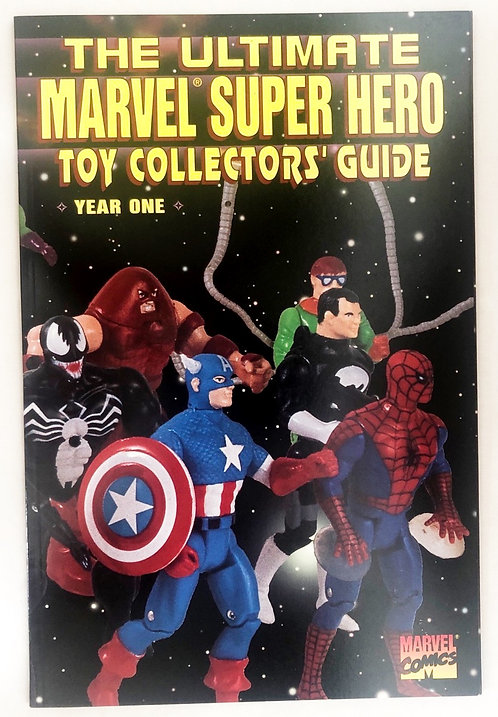 The Ultimate Marvel Super Hero Toy Collector Guide Year One Marvel 1995