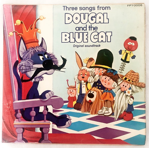 Magic Round About Three Songs From Dougal And The Blue Cat Vinyl 1972