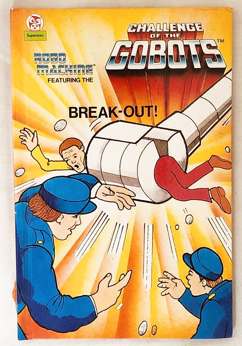 Challenge Of The Gobots Break-Out! Book Superstars 1986