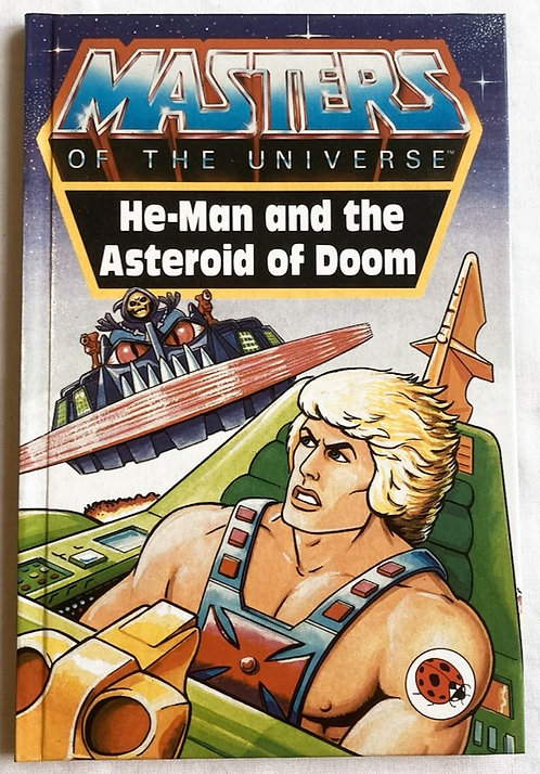 He-Man And The Masters Of The Universe He-Man And The Asteroid Of Doom