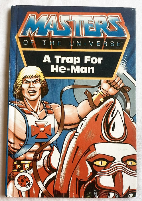 He-Man And The Masters Of The Universe A Trap For He-Man Book