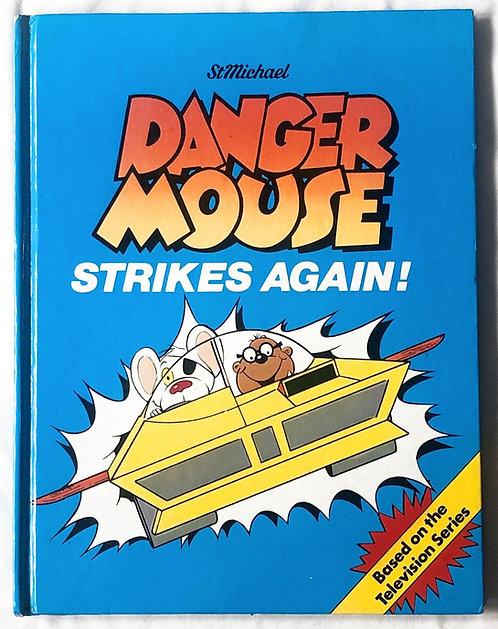 Danger Mouse Strikes Again 1982