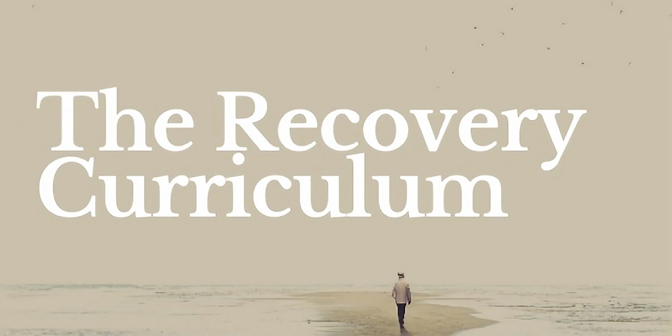 The Recovery Curriculum