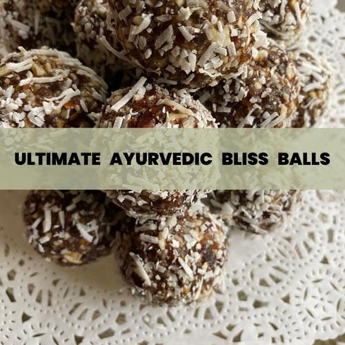 ULTIMATE AYURVEDIC BLISS BALLS